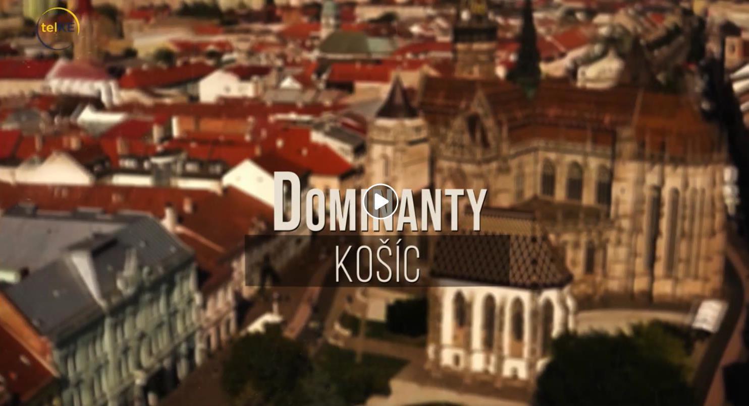 Dominanty Košíc
